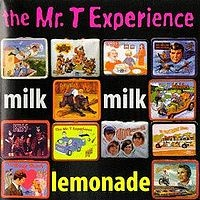 200px-The_Mr_T_Experience_Milk_Milk_Lemonade_cover