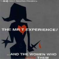 The_Mr_T_Experience_And_The_Women_Who_Love_Them_cover
